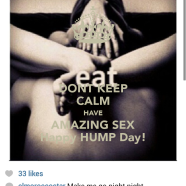 dont-keep-calm-have-amazing-sex-happy-hump-day